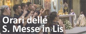Orari Sante Messe in Lis