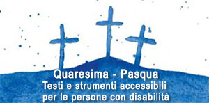 Testi e strumenti accessibili per le persone con disabilità